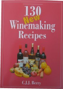 Woodshield 130 New Winemaking Recipes